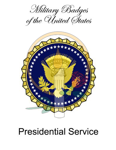Badge Card, Presidential Service