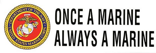 """Once A Marine"" Bumper Sticker"