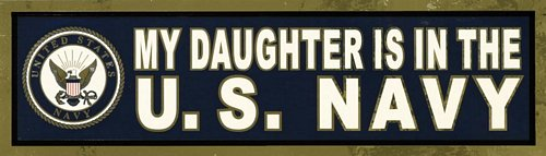 My Daughter is in the Navy Bumper Sticker