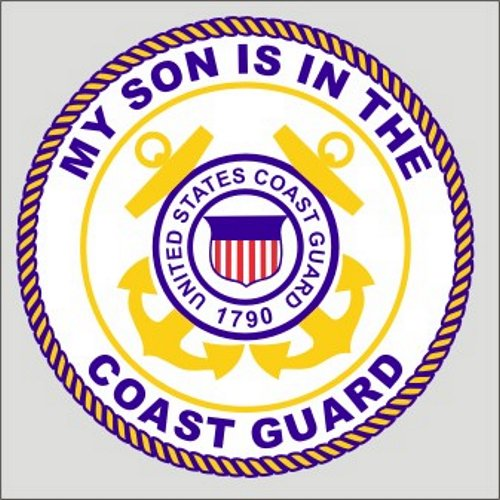My Son Is In The Coast Guard Decal