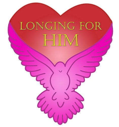 Longing for Him