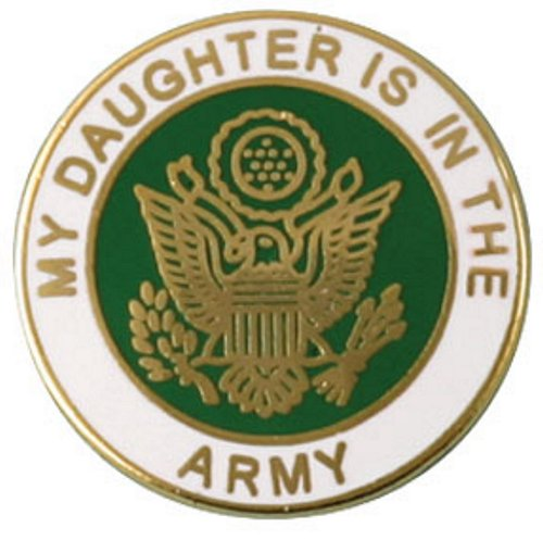 My Daughter Is In The Army Lapel Pin