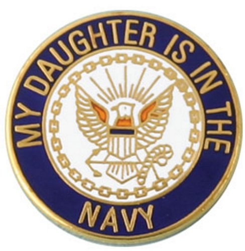 My Daughter Is In The Navy Lapel Pin