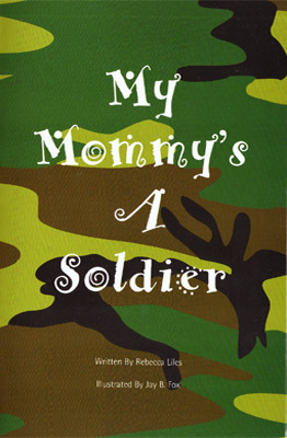 My Mommy's a Soldier Book